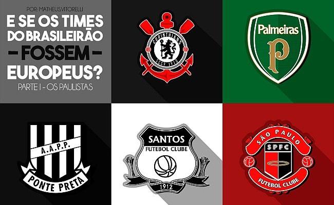 E se os times da Série A fossem europeus?