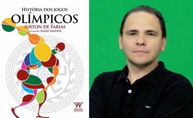 Airton de Farias lança livro sobre Olimpíadas