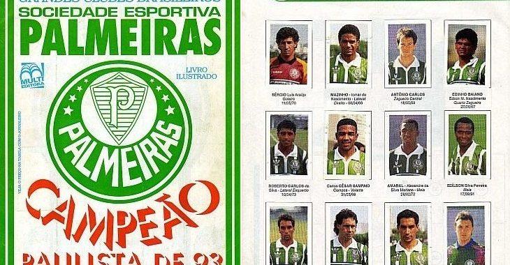 Veja as figurinhas de álbum raro do Palmeiras campeão paulista de 1993