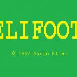 O Elifoot surgiu em 1987, como nome de ZX Spectrum (Foto: Reprodução)