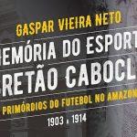 Livro de Gaspar Vieira Neto vai a fundo no período de 1903 a 1914 (Foto: Divulgação)