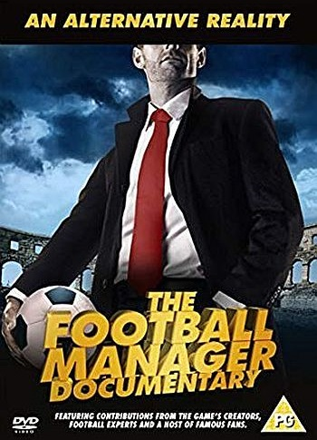 An Alternative Reality - The Football Manager Documentary