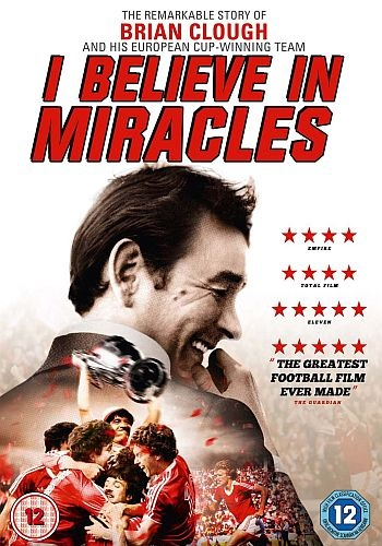 Brian Clough - I Believe in Miracles