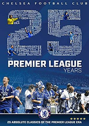 Chelsea FC The Premier League Years