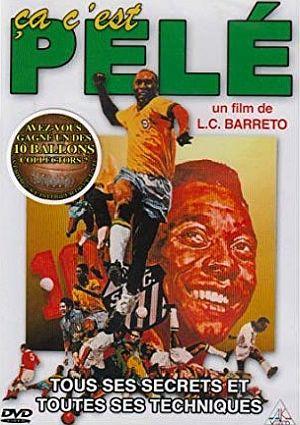 Pele - La Legende du Football
