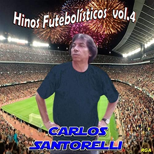 Hinos-Futebolisticos-Carlos-Santorelli-volume-4-disco