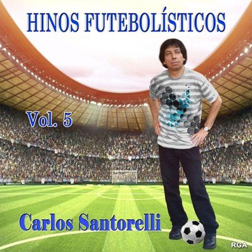 Hinos-Futebolisticos-Carlos-Santorelli-volume-5-disco