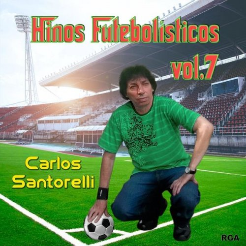 Hinos-Futebolisticos-Carlos-Santorelli-volume-7-disco