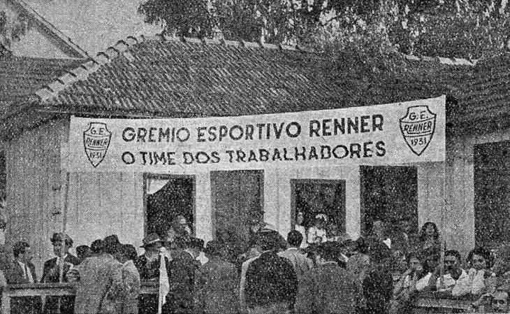 O Renner era um projeto do grupo Renner para seus operários (Foto: Memorial do Renner)
