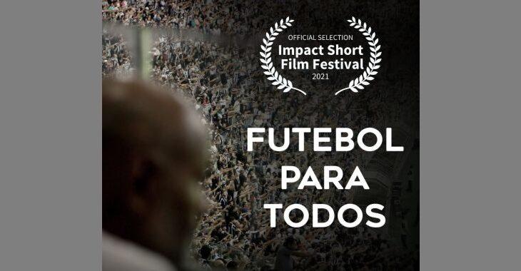 """Curta """"Futebol para Todos"""" é selecionado para festival de cinema nos EUA"""